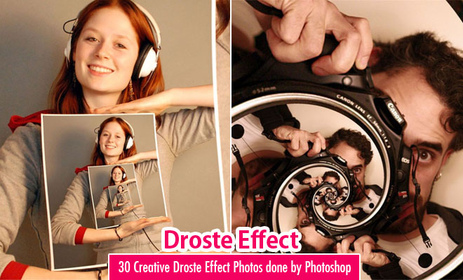 30 Creative Droste Effect Photos done by Adobe Photoshop