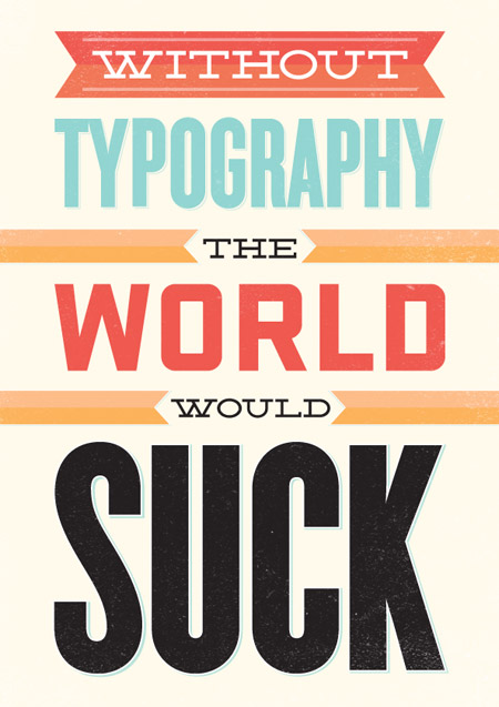 40 Creative Typography Posters Design Examples For Your Inspiration