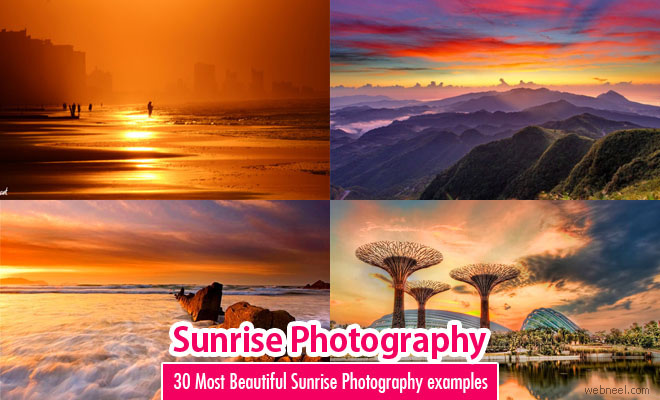 30 Most Beautiful Sunrise Photography examples – Amazing Pictures